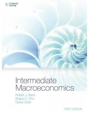 Libraria online eBookshop - Intermediate Macroeconomics -  Robert J. Barro,Angus Chu, Guido Cozzi  - Cengage Learning EMEA