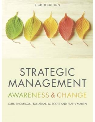 Libraria online eBookshop - Strategic Management: Awareness and Change -  Frank Martin, Jonathan Scott, John Thompson - Cengage Learning EMEA