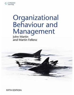 Libraria online eBookshop - Organizational Behaviour and Management -  Martin R. Fellenz, John Martin - Cengage Learning EMEA