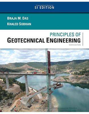 Libraria online eBookshop - Principles of Geotechnical Engineering, SI Edition - Khaled Sobhan, Braja M. Das - Cengage Learning EMEA