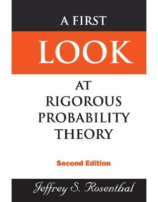 Libraria online eBookshop - A First Look at Rigorous Probability Theory - Jeffrey Rosenthal - World Scientific