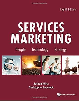 Libraria online eBookshop - Services Marketing: People, Technology, Strategy - Jochen Wirtz - World Scientific