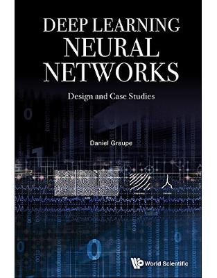 Libraria online eBookshop - Deep Learning Neural Networks: Design and Case Studies - Daniel Graupe - World Scientific