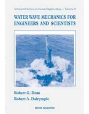 Libraria online eBookshop - Water Wave Mechanics for Engineers & Scientists (Advanced Series on Ocean Engineering-Vol2) - Robert G. Dean,Robert A. Dalrymple - World Scientific