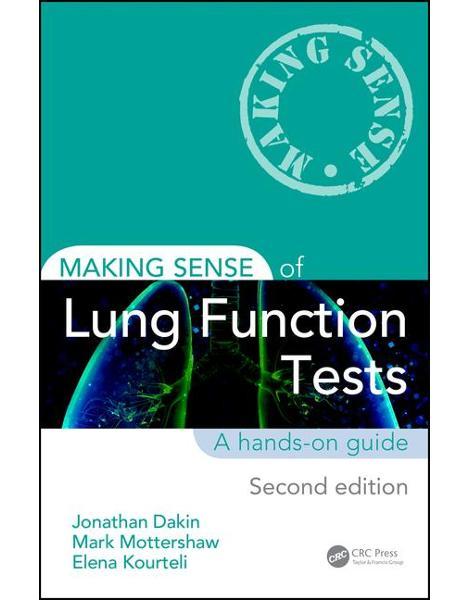 Libraria online eBookshop - Making Sense of Lung Function Tests, Second Edition - Jonathan Dakin, Mark Mottershaw, Elena Kourteli - CRC press