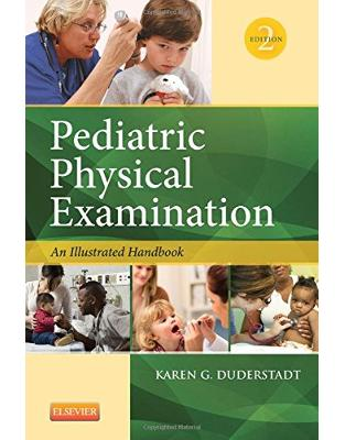 Pediatric Physical Examination-, 2nd Edition