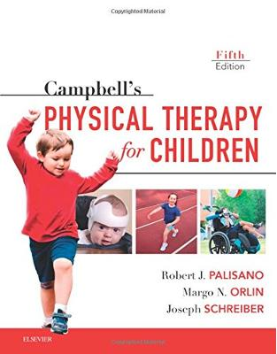 Libraria online eBookshop - Campbell's Physical Therapy for Children Expert Consult, 5th Edition -  Robert J. Palisano, Margo Orlin,Joseph Schreiber - Elsevier