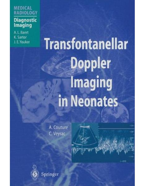 Libraria online eBookshop - Transfontanellar Doppler Imaging in Neonates - A. Couture , C. Veyrac, A.L. Baert , F. Brunelle - Springer