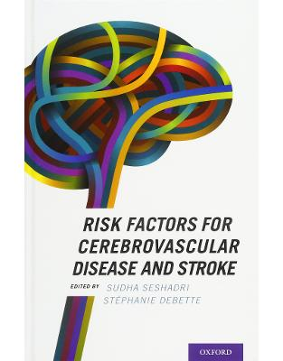 Libraria online eBookshop - Risk Factors for Cerebrovascular Disease and Stroke - Sudha Seshadri, Stéphanie Debette - Oxford University Press