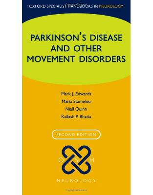 Libraria online eBookshop - Parkinson's Disease and other Movement Disorders - Mark J Edwards, Maria Stamelou, Niall Quinn, Kailash P Bhatia - Oxford University Press
