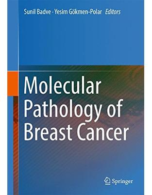 Libraria online eBookshop - Molecular Pathology of Breast Cancer  - Sunil Badve, Yesim Gökmen-Polar  - Springer