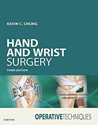 Libraria online eBookshop - Operative Techniques: Hand and Wrist Surgery, 3rd Edition - Kevin C. Chung - Elsevier