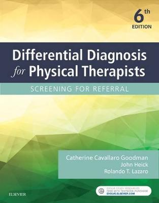 Libraria online eBookshop - Differential Diagnosis for Physical Therapists: Screening for Referral, 6e - Catherine C. Goodman, John HeickRolando T. Lazaro - Elsevier