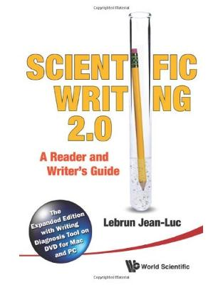 Libraria online eBookshop - Scientific Writing: The Reader's and Writer's Guide 2.0: The Expanded Edition with Writing Diagnosis Tool on DVD for Mac and PC  - Jean-Luc Lebrun  - World Scientific
