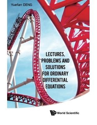 Libraria online eBookshop - Lectures, Problems And Solutions For Ordinary Differential Equations - Yuefan Deng - World Scientific