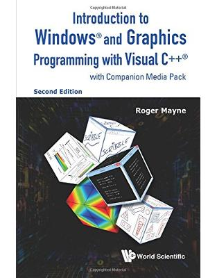 Libraria online eBookshop - Introduction To Windows And Graphics Programming With Visual C++ (With Companion Media Pack) (Second Edition) - Roger Mayne - World Scientific