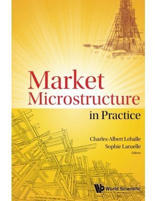 Libraria online eBookshop - Market Microstructure In Practice - Charles-Albert Lehalle, Sophie Laruelle - World Scientific