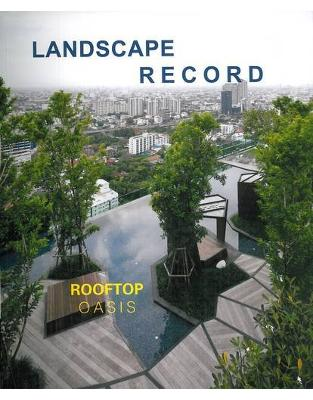 Landscape Record: Roof Oasis