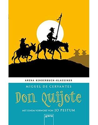 Libraria online eBookshop - Don Quijote: Arena Kinderbuch-Klassiker. Mit einem Vorwort von Jo Pestum - Miguel de Cervantes - Arena