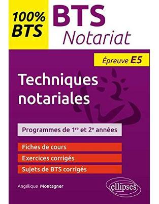 BTS notariat épreuve E5 : Techniques notariales