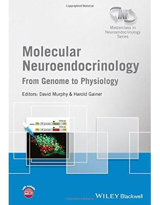 Libraria online eBookshop - Molecular Neuroendocrinology: From Genome to Physiology - David Murphy, Harold Gainer  - Wiley-Blackwell