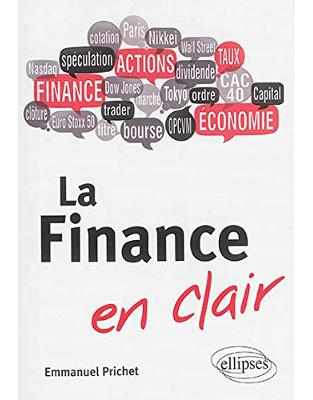 La finance en clair : Le guide simple et court qui vous explique tout !