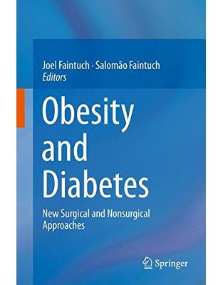 Libraria online eBookshop - Obesity and Diabetes: New Surgical and Nonsurgical Approaches - Joel Faintuch,Salomão Faintuch - Springer