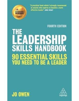 Libraria online eBookshop - The Leadership Skills Handbook: 90 Essential Skills You Need to be a Leader - Jo Owen - Kogan Page