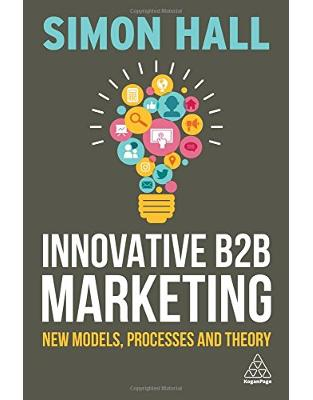 Libraria online eBookshop - Innovative B2B Marketing: New Models, Processes and Theory - Simon Hall - Kogan Page