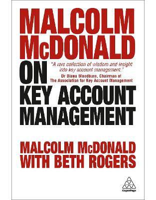 Libraria online eBookshop - Malcolm McDonald on Key Account Management - Malcolm McDonald, Beth Rogers - Kogan Page