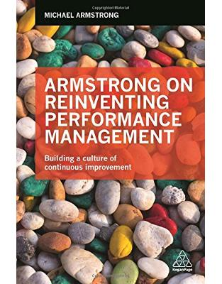 Libraria online eBookshop - Armstrong on Reinventing Performance Management: Building a Culture of Continuous Improvement  -  Michael Armstrong  - Kogan Page