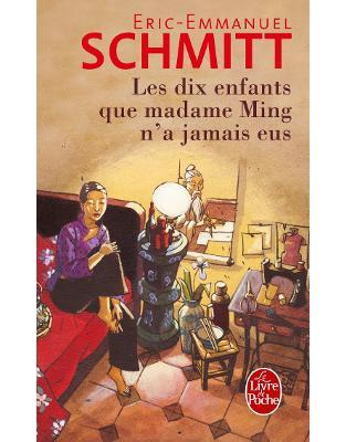 Libraria online eBookshop - Les Dix Enfants Que Madame Ming N'a Jamais Eus -  Eric-Emmanuel Schmitt  - HACHETTE