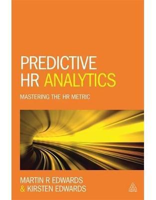 Libraria online eBookshop - Predictive HR Analytics: Mastering the HR Metric -  Dr Martin Edwards  - Kogan Page