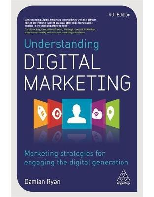 Libraria online eBookshop - Understanding Digital Marketing: Marketing Strategies for Engaging the Digital Generation  - Damian Ryan - Kogan Page