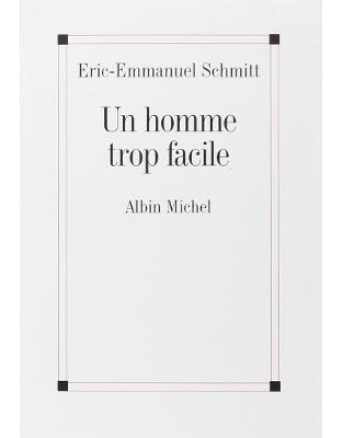 Libraria online eBookshop - Un homme trop facile - Eric-Emmanuel Schmitt - HACHETTE