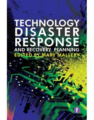 Libraria online eBookshop - Technology Disaster Response and Recovery Planning - Mary Mallery  - Facet