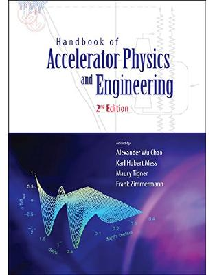 Libraria online eBookshop - Handbook of Accelerator Physics and Engineering: 2nd Edition - Frank Zimmermann, Karl-Hubert Mess , Maury Tigner - World Scientific