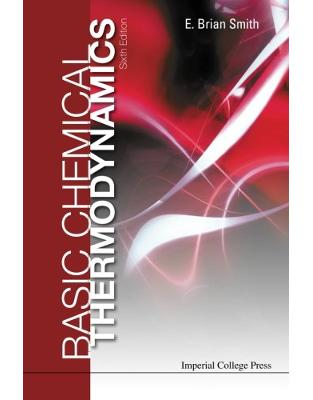 Libraria online eBookshop - Basic Chemical Thermodynamics (6Th Edition) - E Brian Smith  - World Scientific