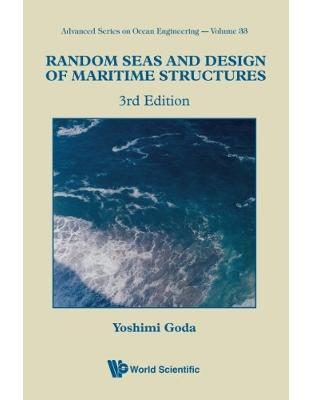 Libraria online eBookshop - Random Seas And Design Of Maritime Structures (3Rd Edition) (Advanced Series on Ocean Engineering ) - Yoshimi Goda  - World Scientific