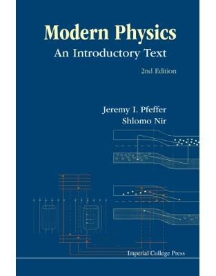 Libraria online eBookshop - Modern Physics: An Introductory Text (2Nd Edition) -  Jeremy I Pfeffer, Shlomo Nir - World Scientific