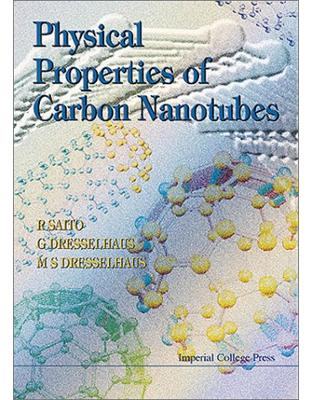 Libraria online eBookshop - Physical Properties of Carbon Nanotubes -  Riichiro Saito, G. Dresselhaus , M. S. Dresselhaus - World Scientific
