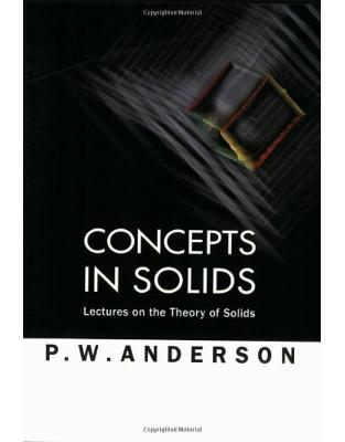 Libraria online eBookshop - Concepts in Solids: Lectures on the Theory of Solids (World Scientific Lecture Notes in Physics) - Philip W. Anderson - World Scientific
