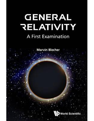 Libraria online eBookshop - General Relativity: A First Examination  -  Marvin Blecher - World Scientific
