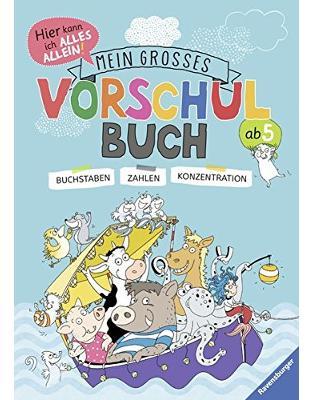 Libraria online eBookshop - Mein großes Vorschulbuch: Buchstaben, Zahlen, Konzentration -  Kirstin Jebautzke, Theresia Koppers - Ravensburger