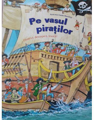 Pe vasul piratilor  Observa, descopera, invata!