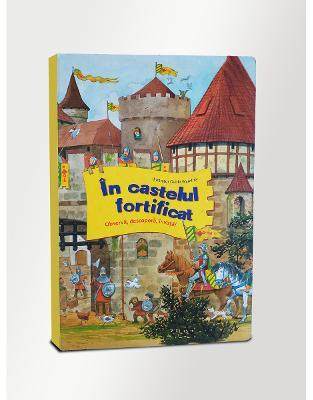 In castelul fortificat  Observa, descopera, invata!