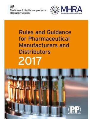Libraria online eBookshop - Rules and Guidance for Pharmaceutical Manufacturers and Distributors (Orange Guide) 2017 - MHRA - Pharmaceutical Press