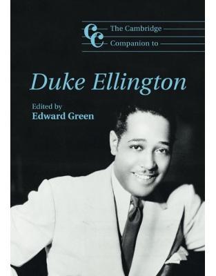 Libraria online eBookshop - The Cambridge Companion to Duke Ellington (Cambridge Companions to Music) - Edward Green - Cambridge University Press