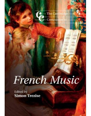 Libraria online eBookshop - The Cambridge Companion to French Music (Cambridge Companions to Music) -  Simon Trezise  - Cambridge University Press