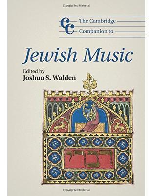 Libraria online eBookshop - The Cambridge Companion to Jewish Music (Cambridge Companions to Music) - Joshua S. Walden - Cambridge University Press